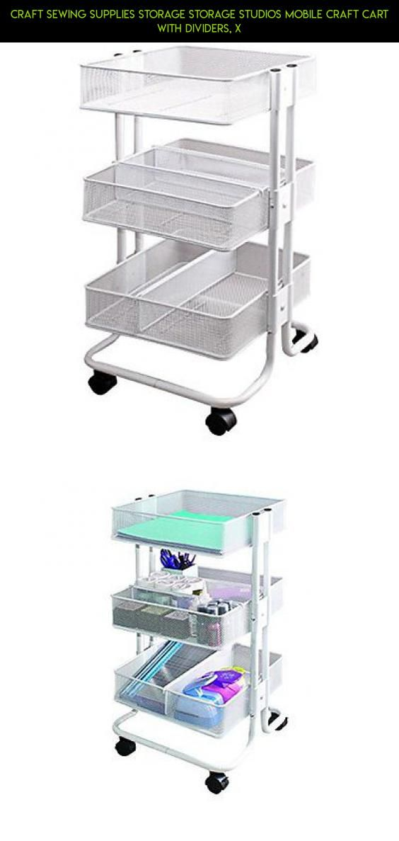 Craft Sewing Supplies Storage Storage Studios Mobile Craft Cart With  Dividers, X #drone #