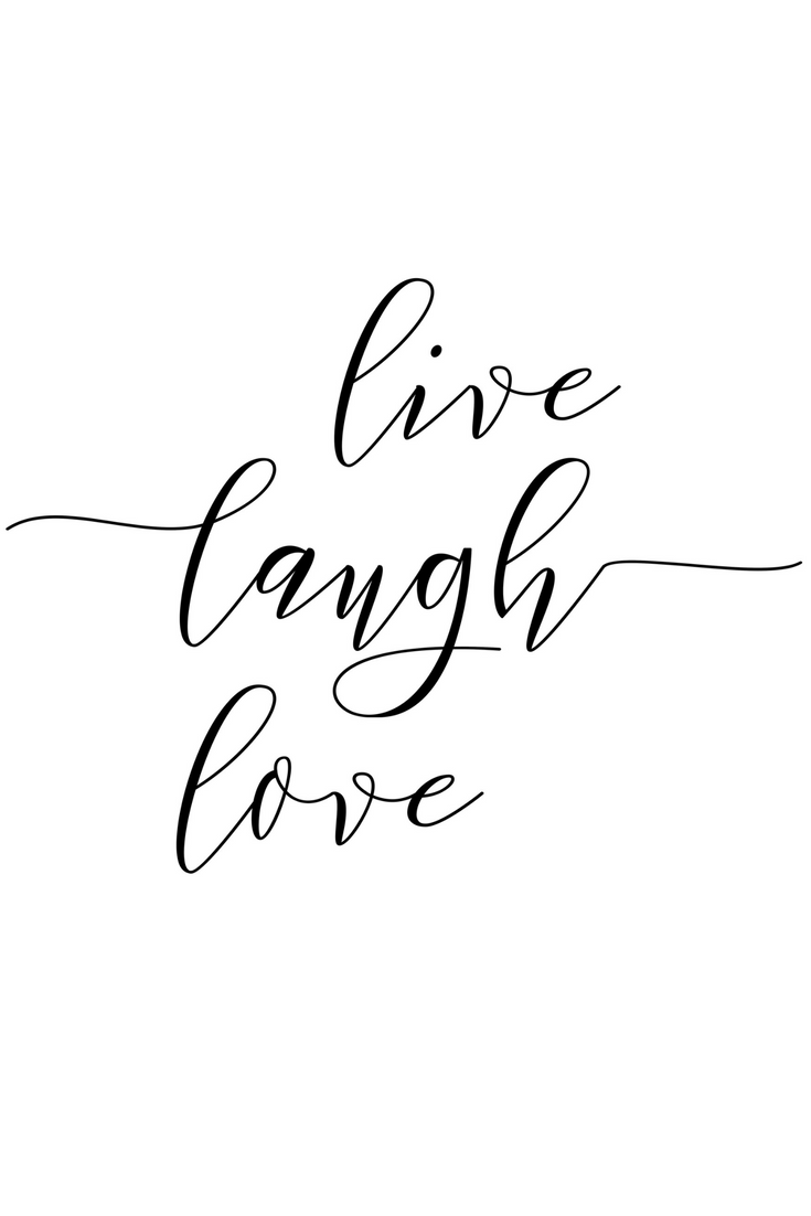 Digital Print: Live Laugh Love