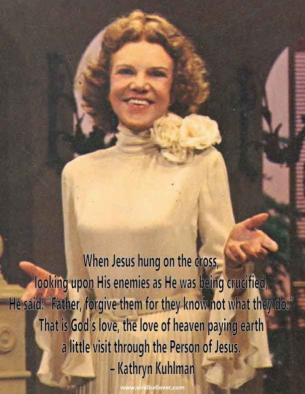 10 Marvelous Kathryn Kuhlman Quotes | Archives Of Old Viral