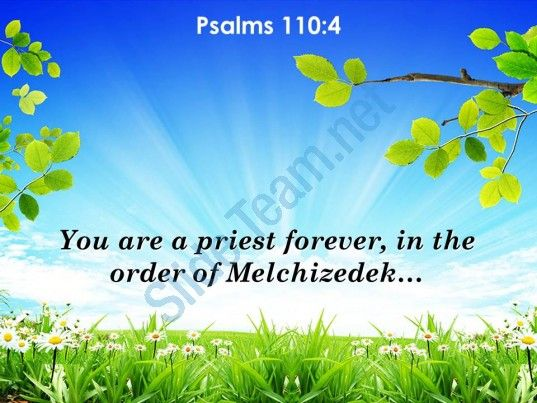 psalms 110 4 you are a priest forever in powerpoint church sermon - spring powerpoint template