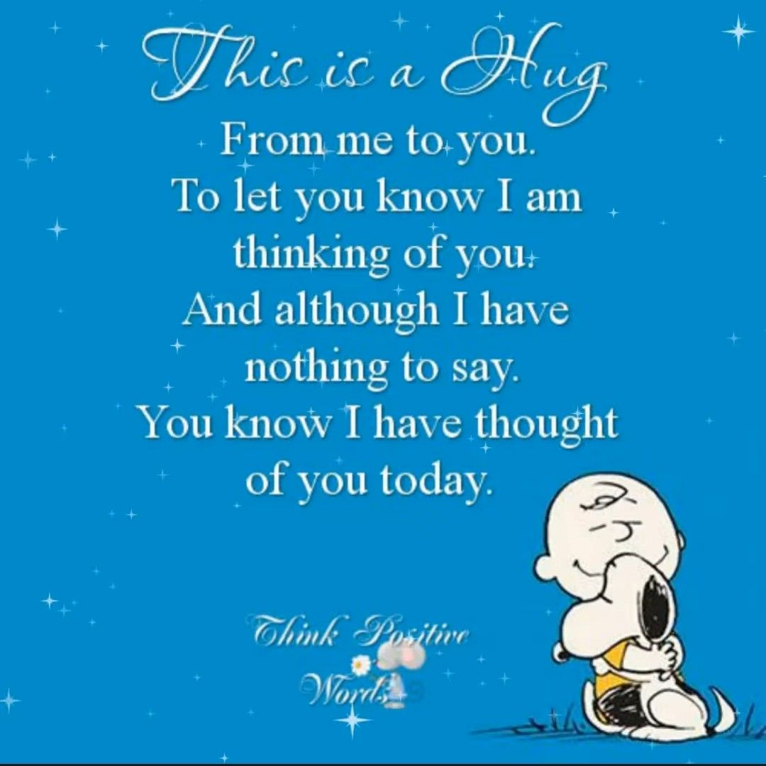 Pin By Linda Galeana On Words Thinking Of You Today Thoughts Of You Thoughts