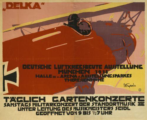 Deutsche Luftkriegsbeute Ausstellung Munchen Dr C Wolf U Sohn 1918 Artist Julius Ussy Engelhard Propaganda Posters Wwii Posters Vintage Graphic Design