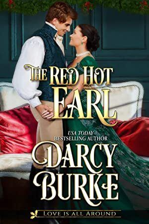 EBook The Red Hot Earl Love is All Around Book 1