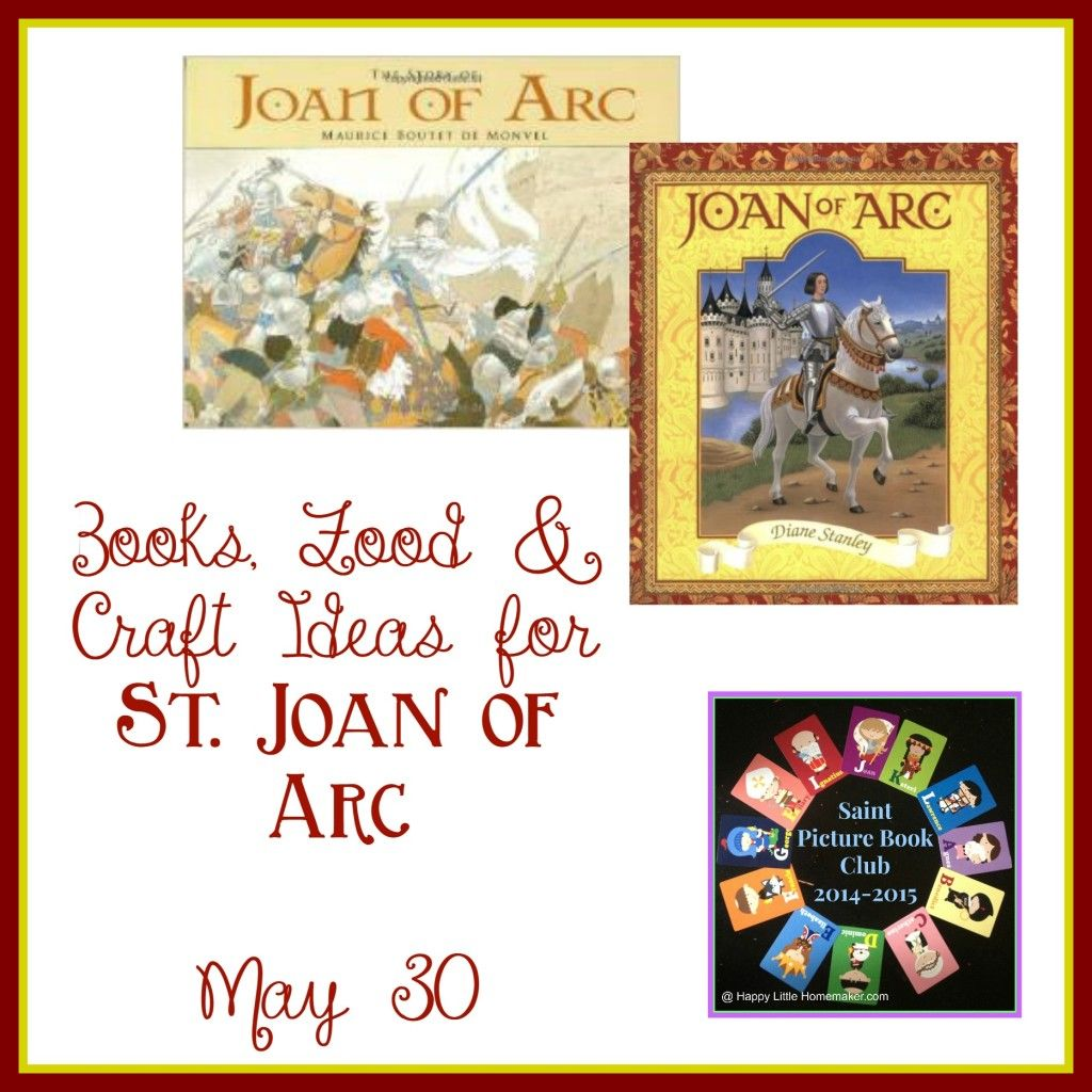 Feast Of St Joan Of Arc Saint Picture Book Club With
