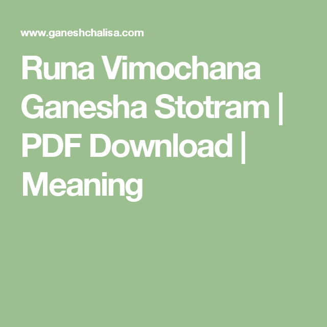 Runa Vimochana Ganesha Stotram | PDF Download | Meaning
