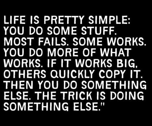 Life is pretty simple