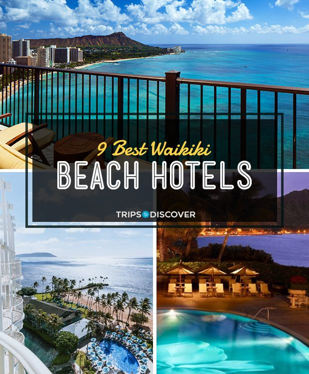 9 Best Waikiki Beach Hotels
