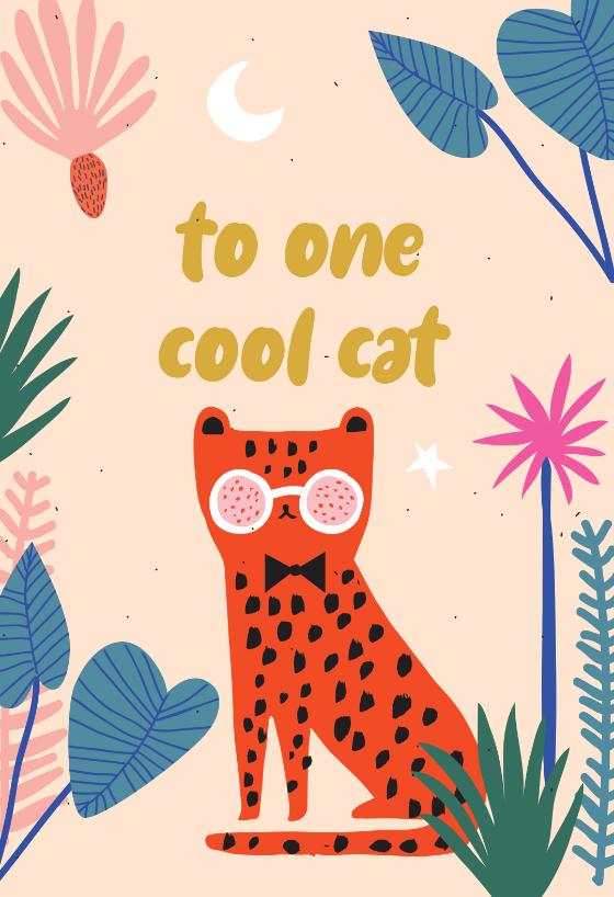One cool cat - Birthday Card | Greetings Island