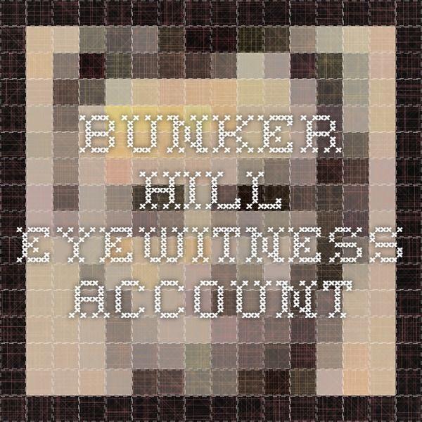 Bunker Hill Eyewitness Account