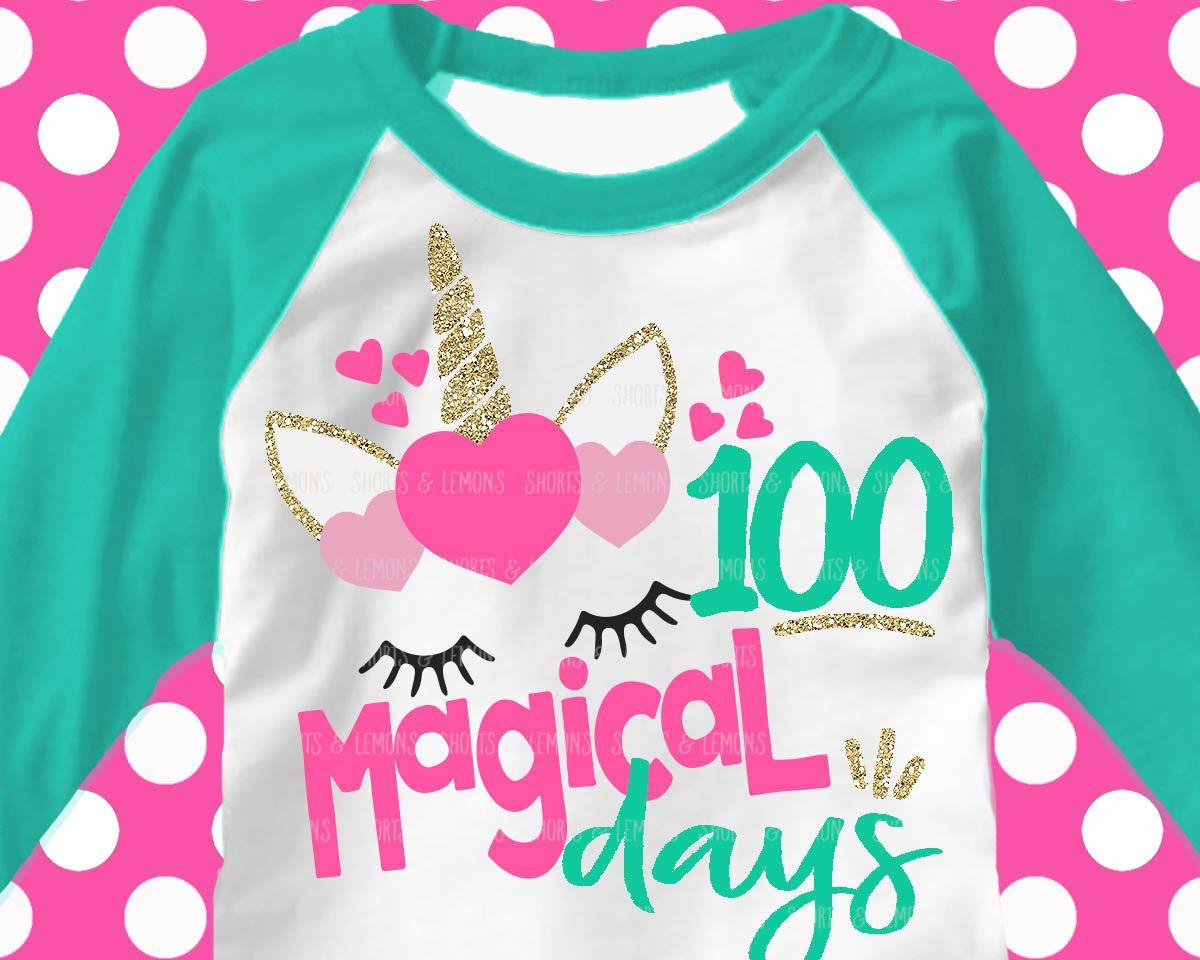100 Days Svg 100th Day Of School Svg Unicorn Svg 100 Magical