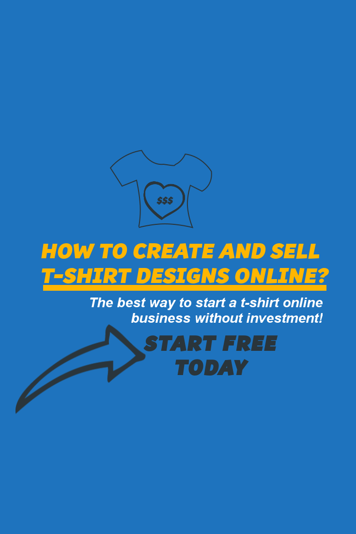 You Can Design And Sell T Shirts Online Without Investment And Start