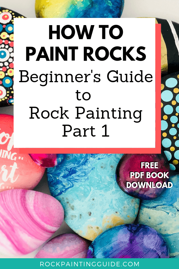 How to Paint Rocks [Beginner's Guide]