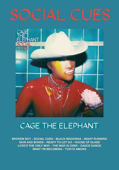 Cage The Elephant Social Cues Poster By Secretdoorshop In 2020 Cage The Elephant Movie Poster Wall Social Cues