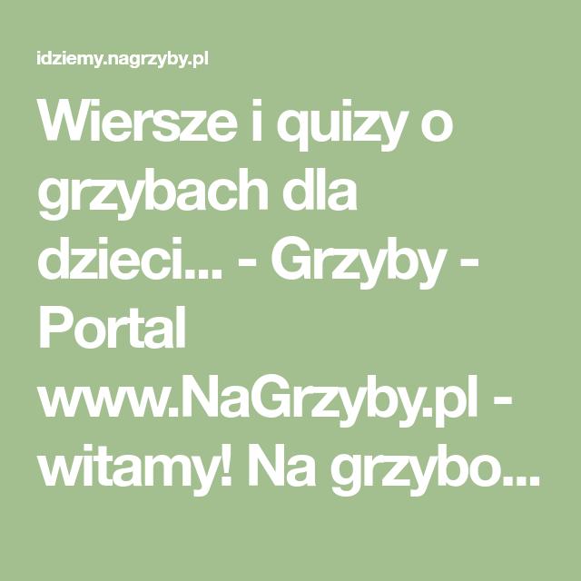 Wiersze I Quizy O Grzybach Dla Dzieci Grzyby Portal