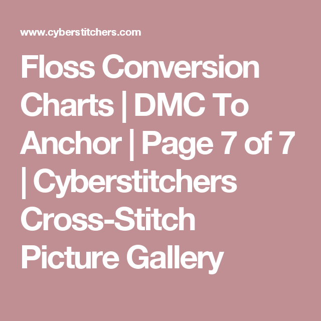 Floss Conversion Charts Dmc To Anchor Page 7 Of 7