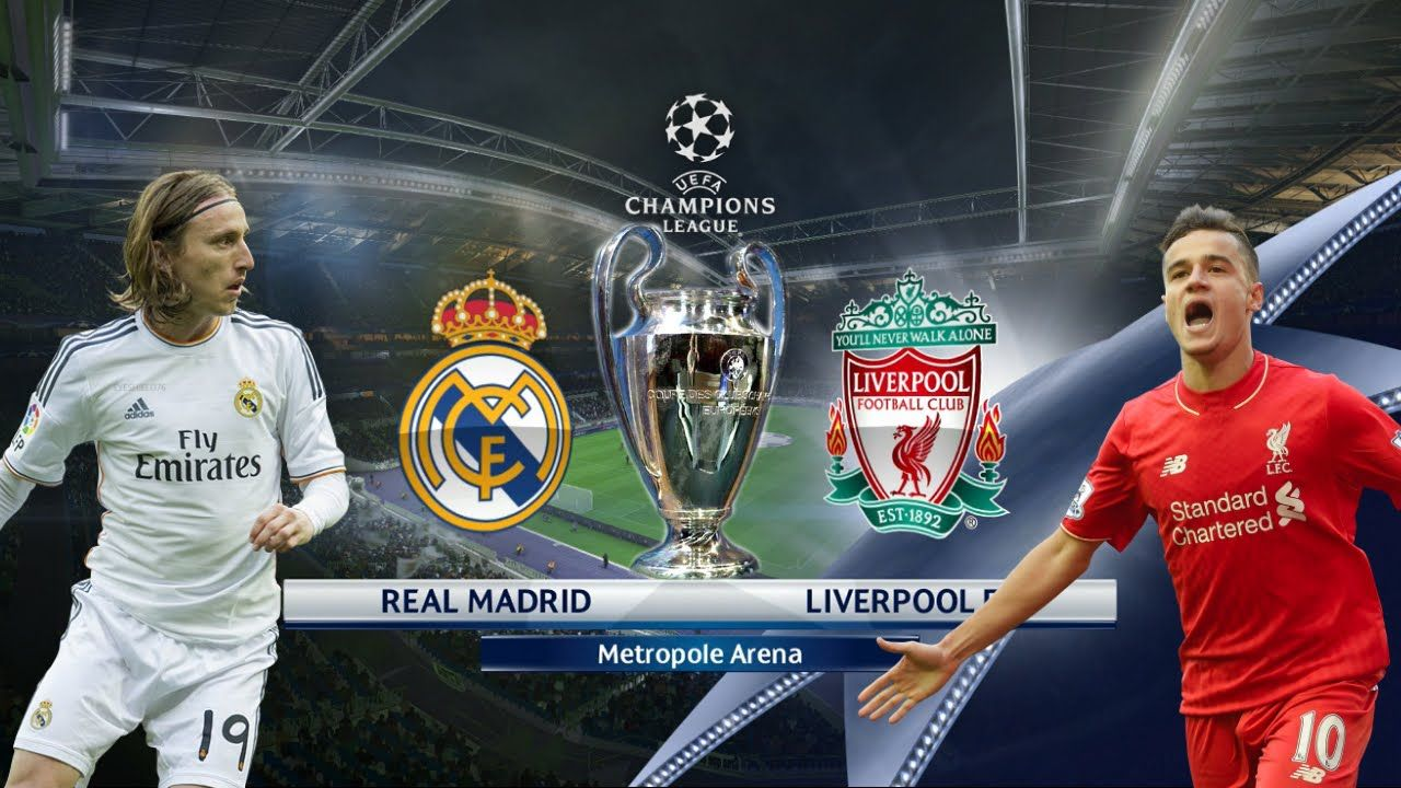 Real Madrid Vs Liverpool Live Stream Free Uefa Champions League Final 2018 Live Game Online For Fre Champions League Final Real Madrid Vs Liverpool Real Madrid