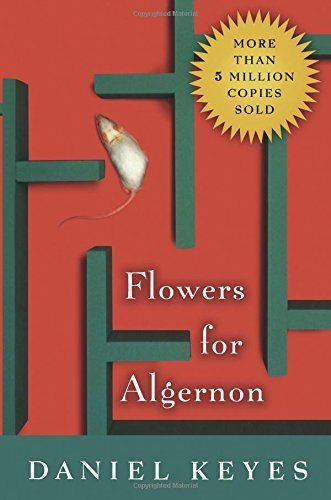 flowers for algernon by daniel keyes amazon com dp  when was flowers for algernon written flowers for algernon by daniel keyes geek speak magazine