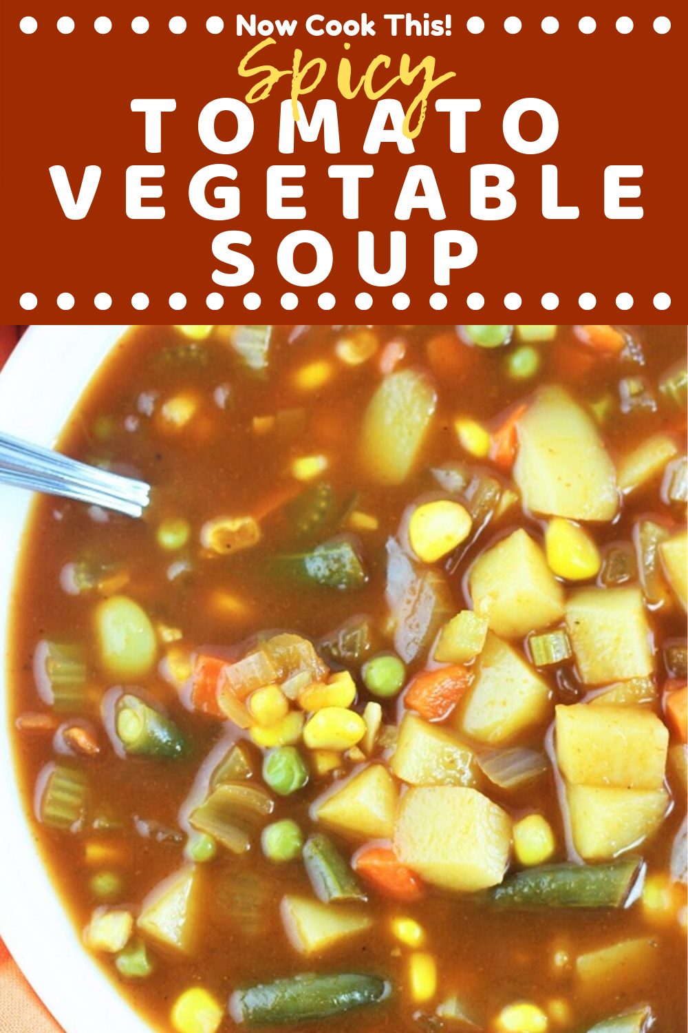 Spicy Tomato Vegetable Soup is quick and easy to make and has tons of mixed vegetables in a super flavorful beefy tomatoy broth with a lightly spicy kick Its hearty comfo...