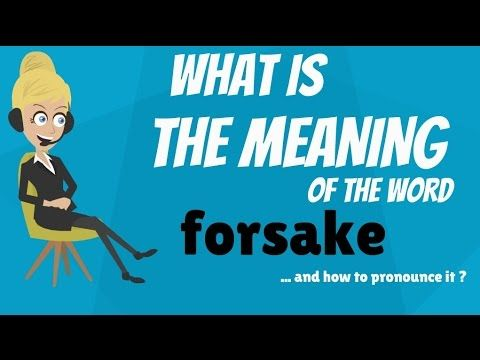 Forsook Meaning   Google Search