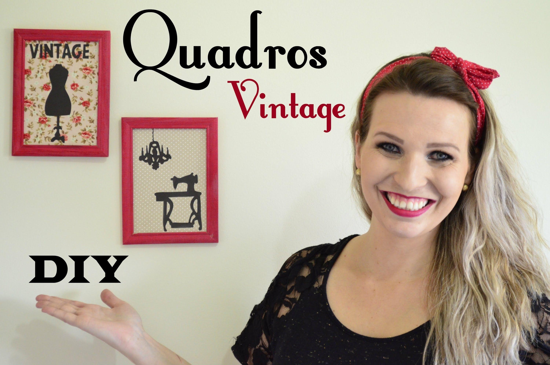 DIY Quadros Vintage - Decoração