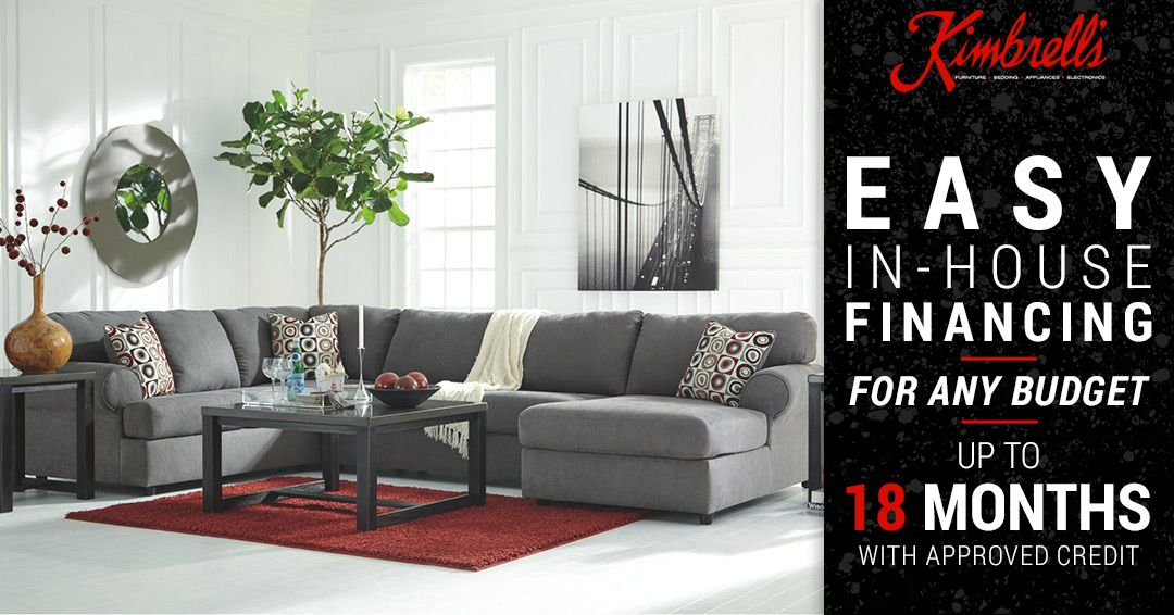 Kimbrell S Offers In House Financing For Your Furniture Needs Get