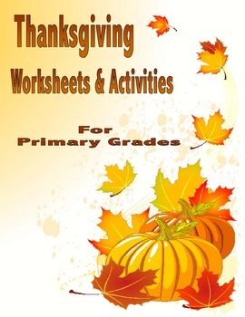 Thanksgiving Worksheets and Activities: Primary Grades   Gracias