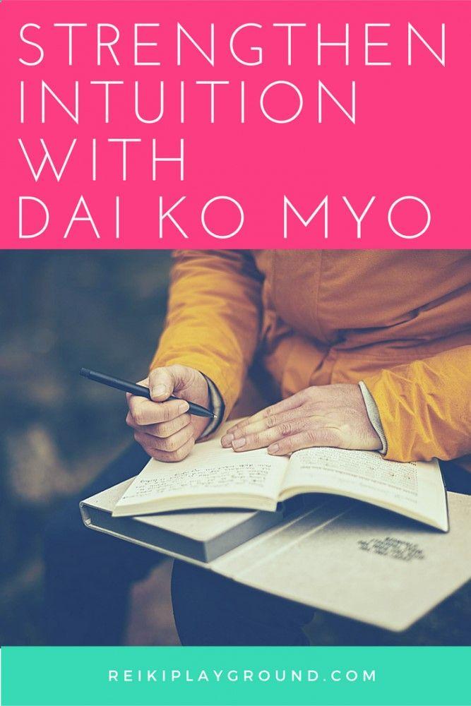 Strengthen Intuition With Dai Ko Myo Dkm Reiki Master Symbol Reiki