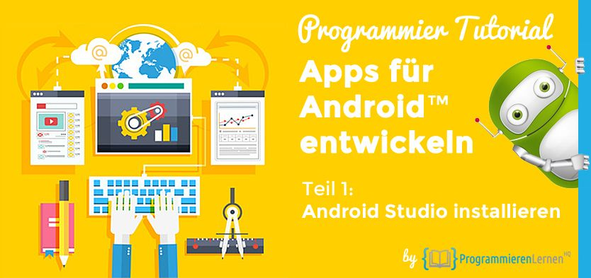 Programmier Tutorial Apps Fur Android Entwickeln Android