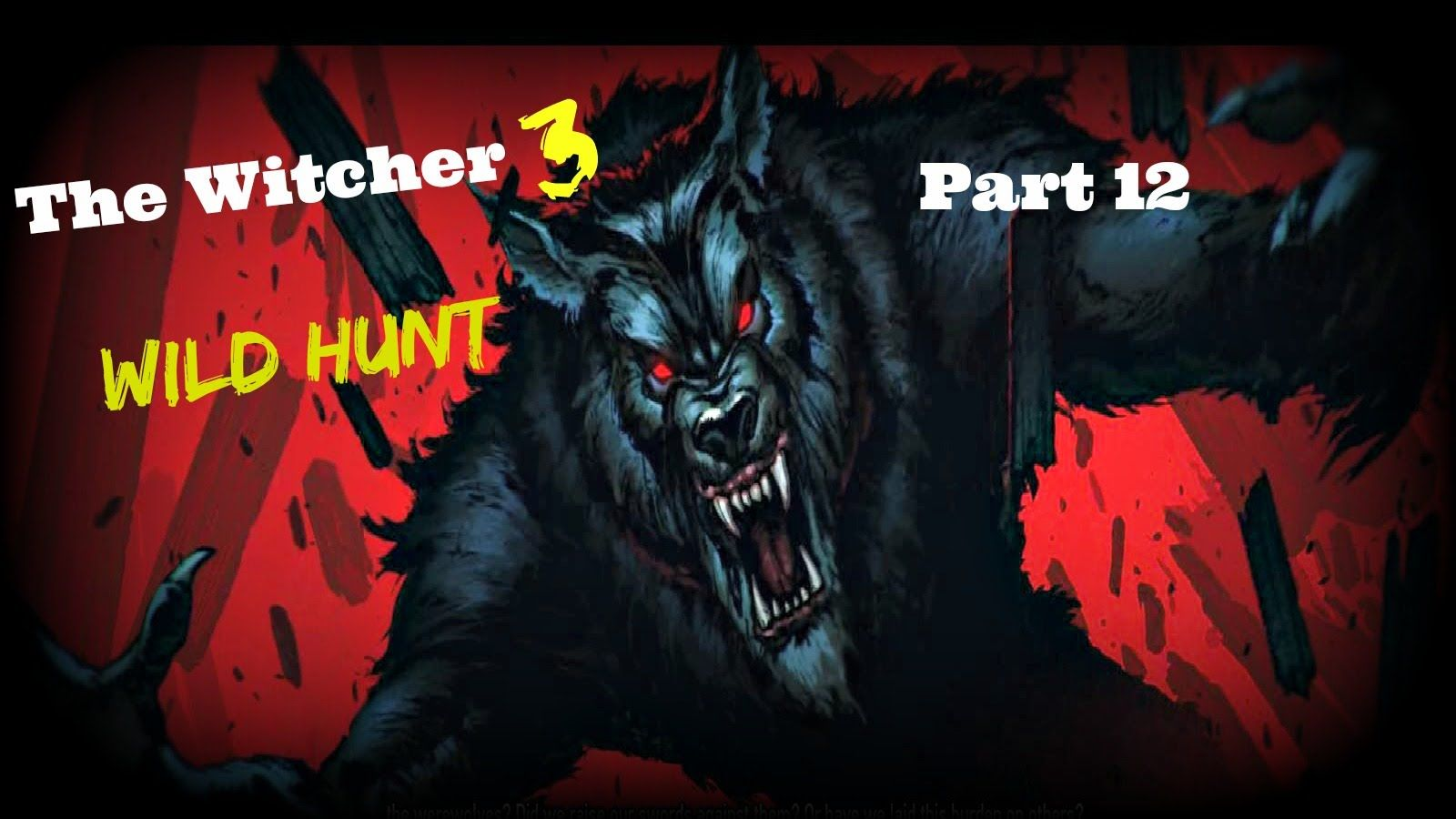 Witcher 3 Family Matters PT12 Walkthrough (PC,PS4