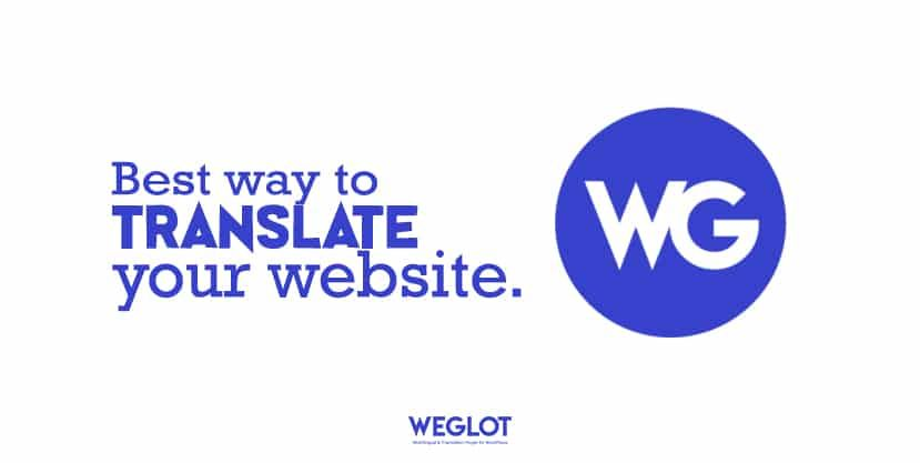 Weglot is the Best Way to Translate a Website Automatically | Top