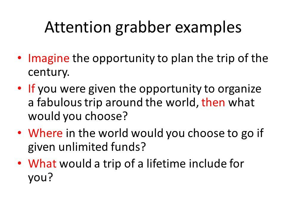 great attention grabbers essays