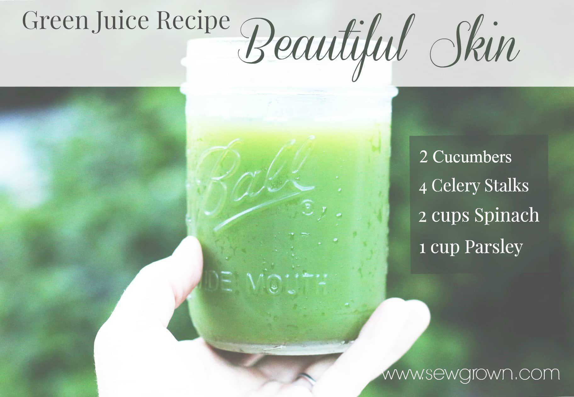 Beatiful Skin Juicing recipe Green juice recipes, Green