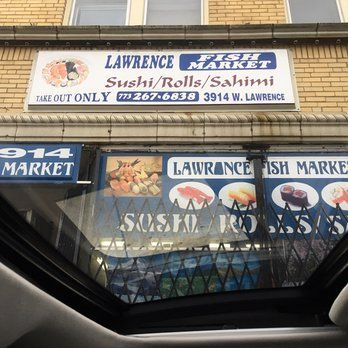 Lawrence Fish Market Chicago Il United States Oh Spell Check They Forgot To Put The Letter S In Sashimi With Images Chicago Lawrence
