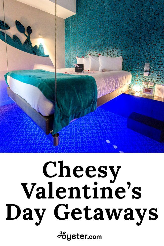 8 Fun Hotels For The Cheesiest Valentine S Day Getaway Ever