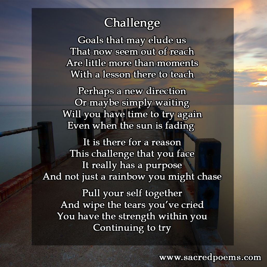 Inspirational Poem About Challenges Inspirational Poems Poems Poetry Books