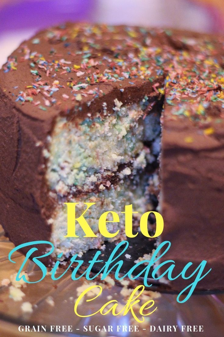 Keto Birthday Cake Grain Free Sugar Free Dairy Free Recipe