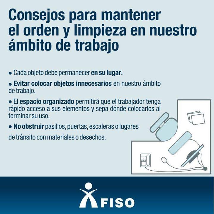 Consejos Para Mantener El Orden Y La Limpieza En Nuestro Ambito De Trabajo Consejos De Seguridad Seguridad Industrial Seguridad Laboral