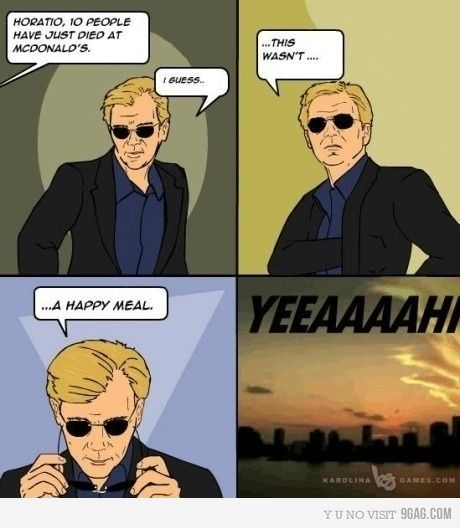 Oh, Horatio....lol
