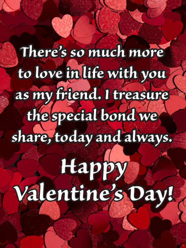 The Special Bond We Share Happy Valentine S Day Card For Friends Birthday Greeting Cards By Davia Happy Valentines Day Card Happy Valentines Day Pictures Happy Valentines Day