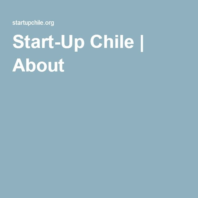 Start-Up Chile | About