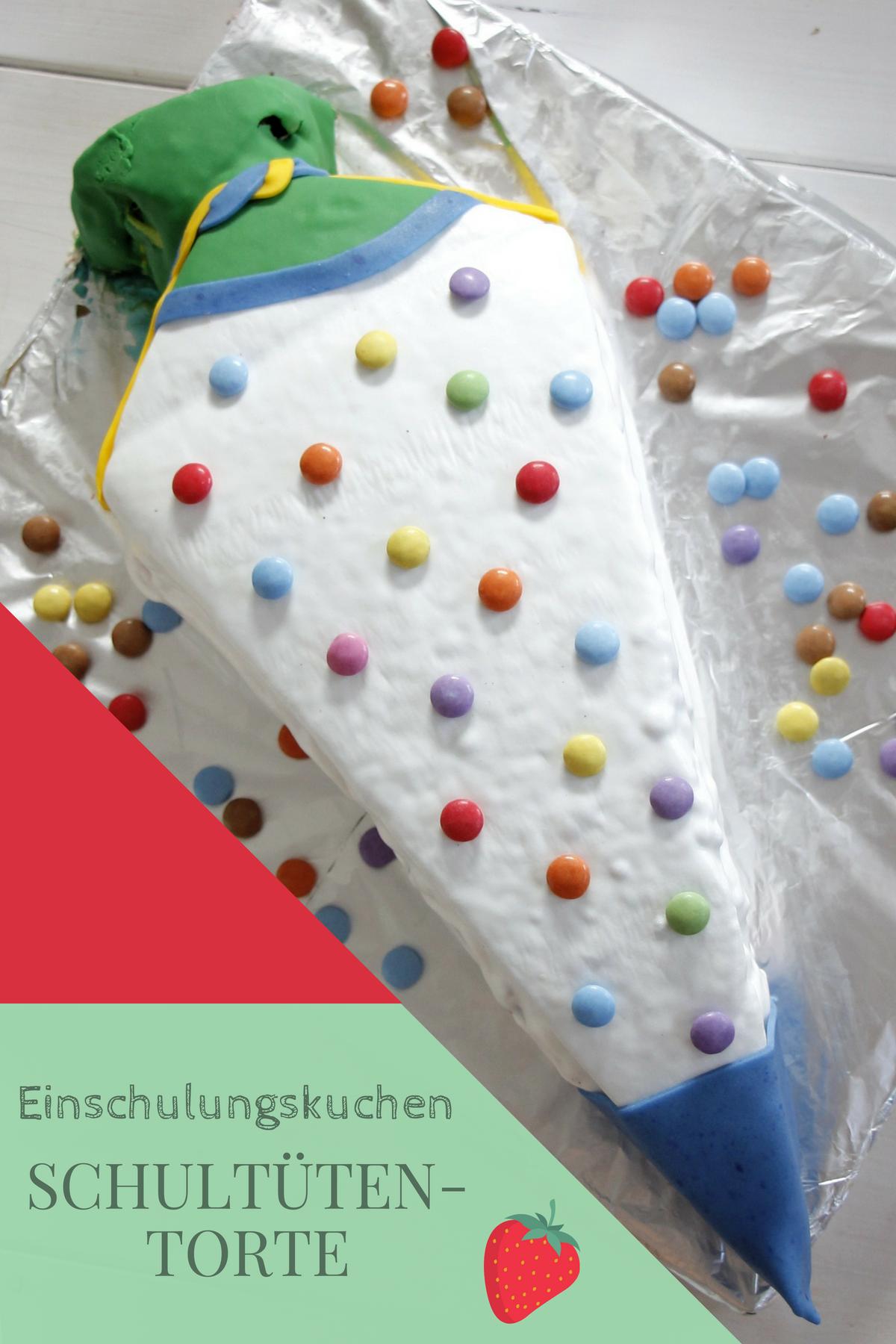 Schultuten Torte Backen Rezept Und Ideen Einschulung Ideen Deko