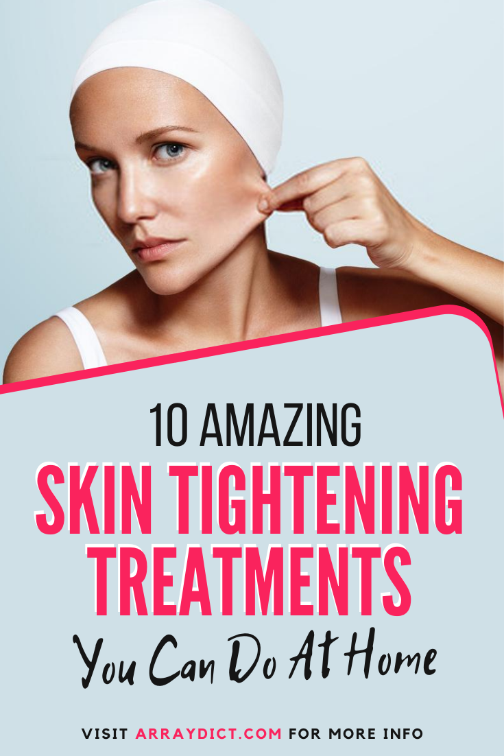 10 Face Skin Tightening Remedies That Can Work as a Wonder
