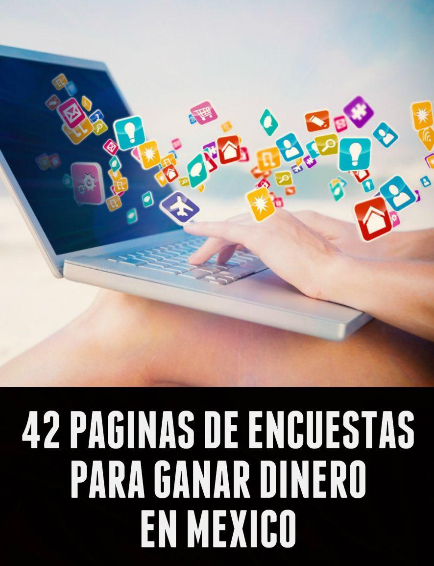 Las Mejores Paginas De Encuestas Para Ganar Dinero En Mexico Blog Side Jobs Marketing