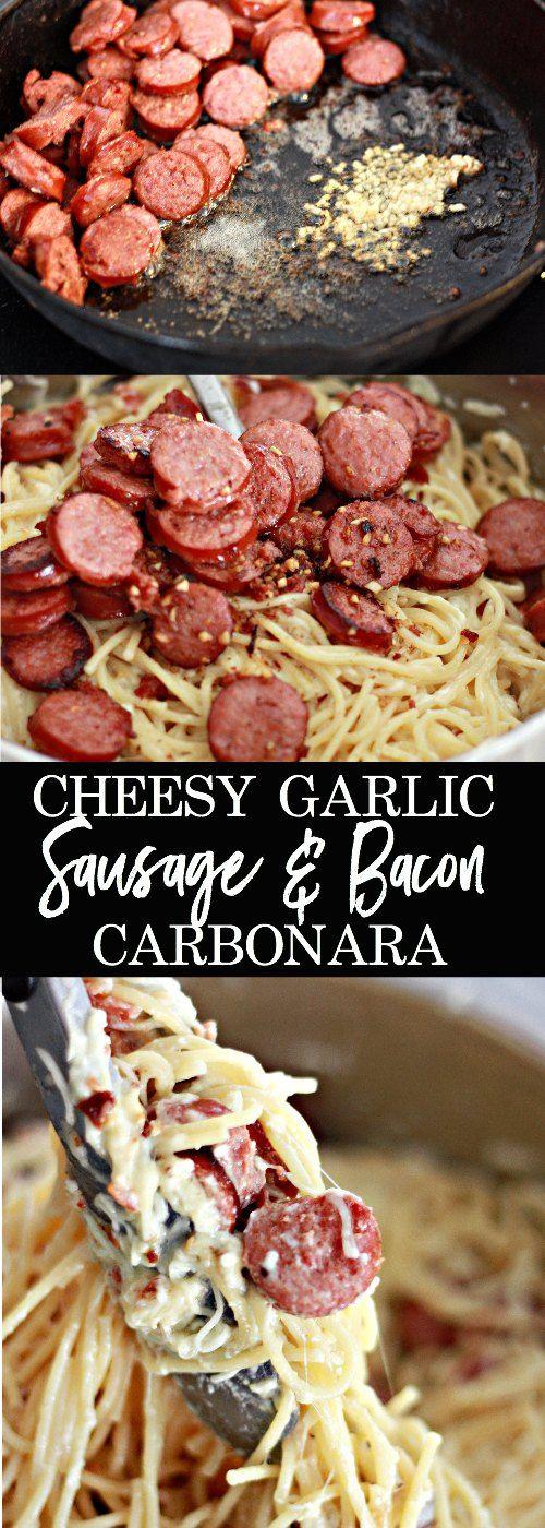 Cheesy Garlic Sausage And Bacon Carbonara Recipe Savory Dishes