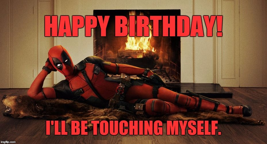 92afebba1fcb757d3beb120802086f27 birthday deadpool memes pinterest deadpool and birthday memes