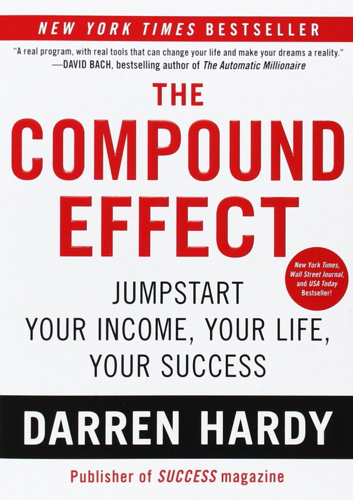 The Compound Effect Darren Hardy Business Relationship Success Paperback 2012