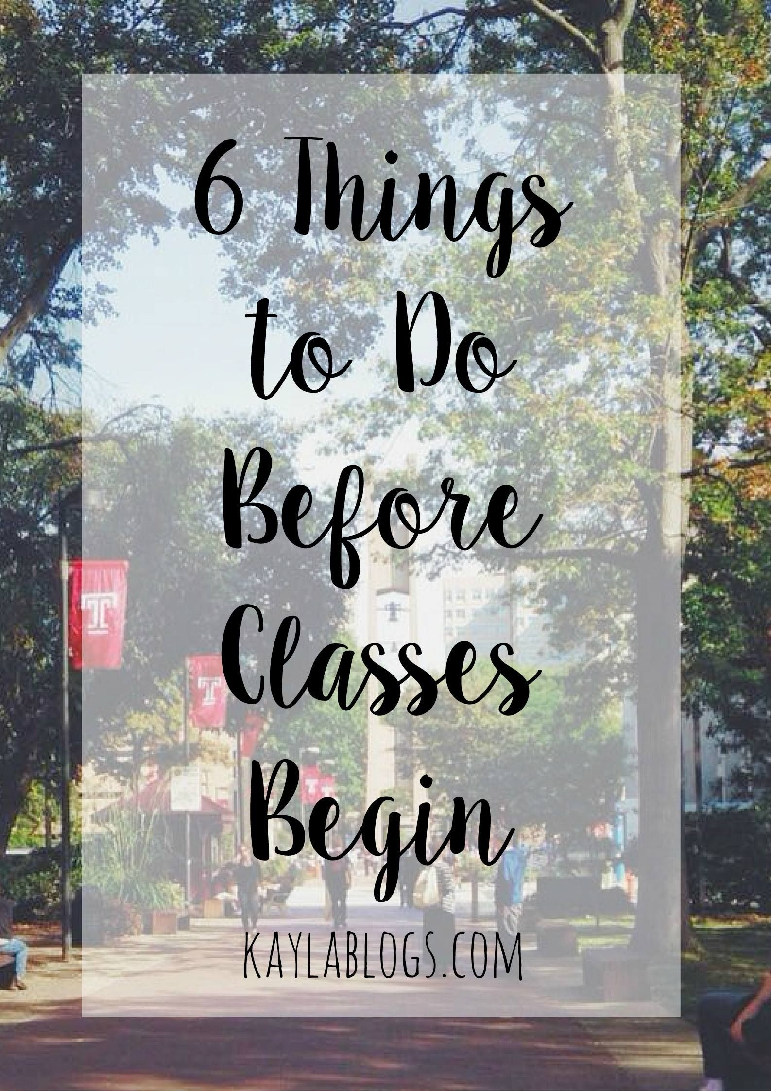 6 Things To Do Before Classes Begin College Semester