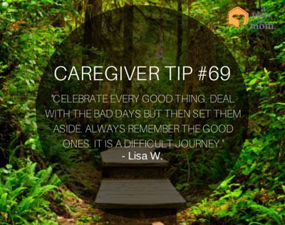 Even though caregiving can be a struggle, remembering the good times will help…