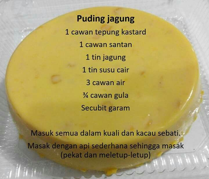 Puding Jagung Food Recipes Pudding