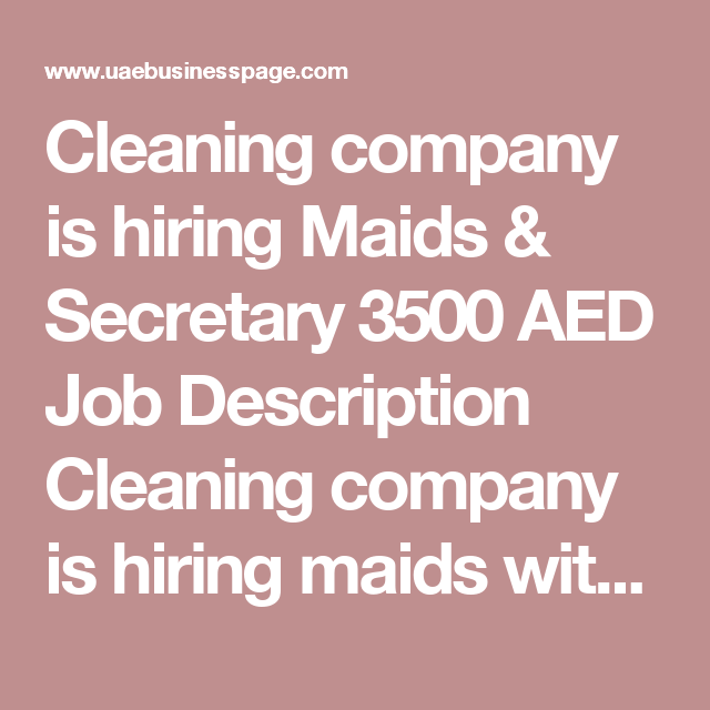 Cleaning Company Is Hiring Maids  Secretary  Aed Job